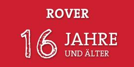 Rover - 16 Jahre und älter